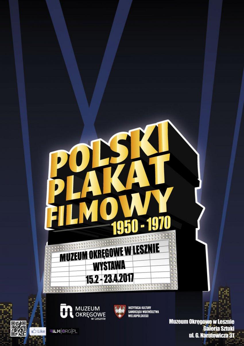 Wystawa Czasowa Polski Plakat Filmowy Lata 1950 1970
